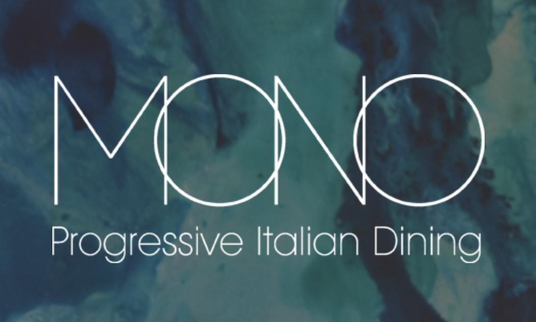 Mono Progressive Italian Dining