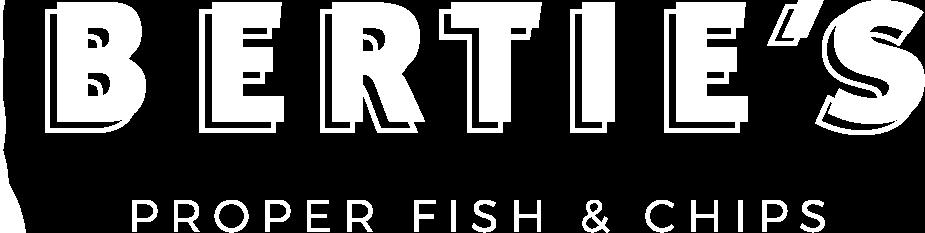 Bertie's Proper Fish & Chips